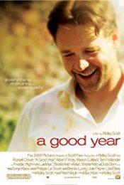 A Good Year อัศจรรย์แห่งชีวิต 2006