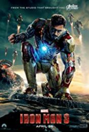 Iron Man 3 (2013) มหาประลัยคนเกราะเหล็ก 3