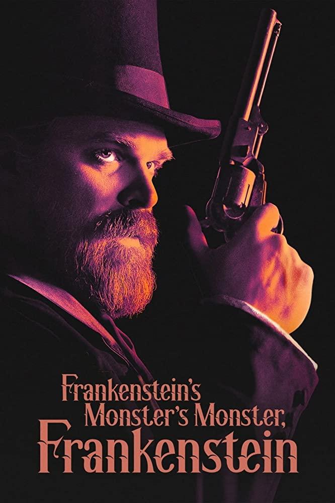 Frankenstein's Monster's Monster Frankenstein (2019) พ่อผม แฟรงเกนสไตน์ และปีศาจลึกลับ