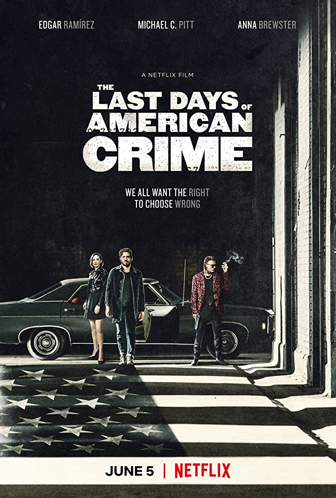 The Last Days of American Crime | Netflix (2020) ปล้นสั่งลา