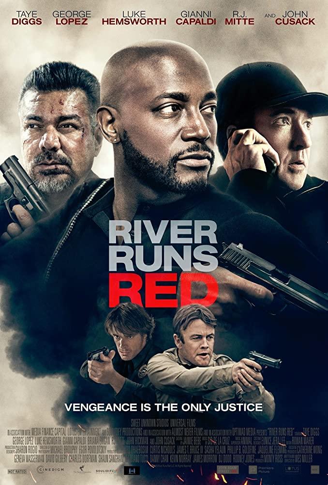 River Runs Red กฎหมายของข้า (2018)