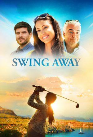 Swing Away สวิงอะเวย์ (2017)