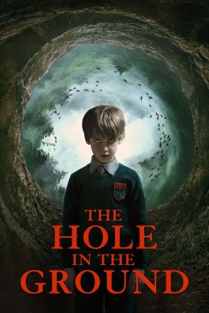 The Hole in the Ground (2019) มันมากับหลุมมรณะ