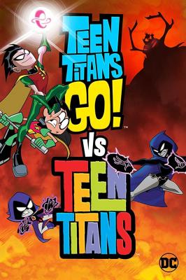 Teen Titans Go! Vs. Teen Titans ทีนไททันส์ โก! ปะทะ ทีนไททันส์ (2019)
